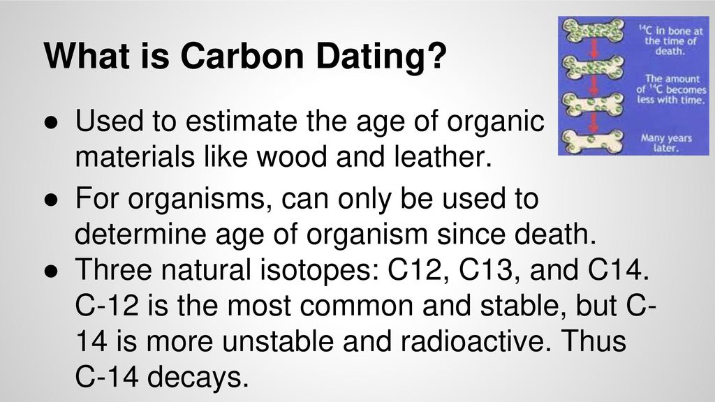 carbon dating c12 to c14 bone dating in archaeology