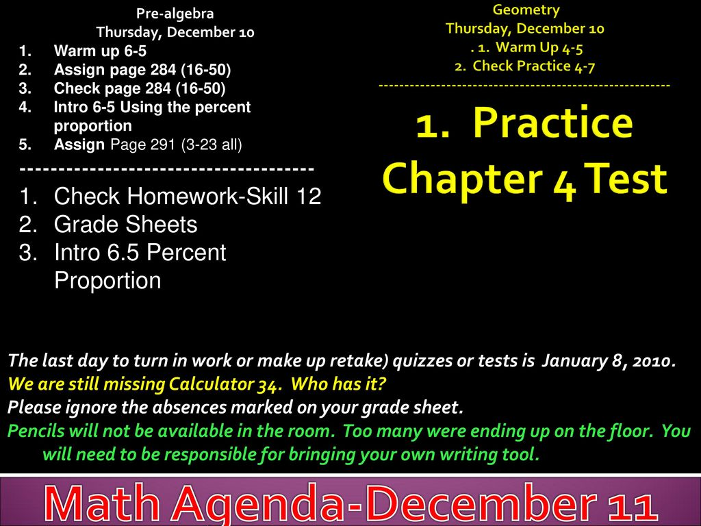 Math Agenda, December 7 Pre-Algebra Friday, December 4 Check