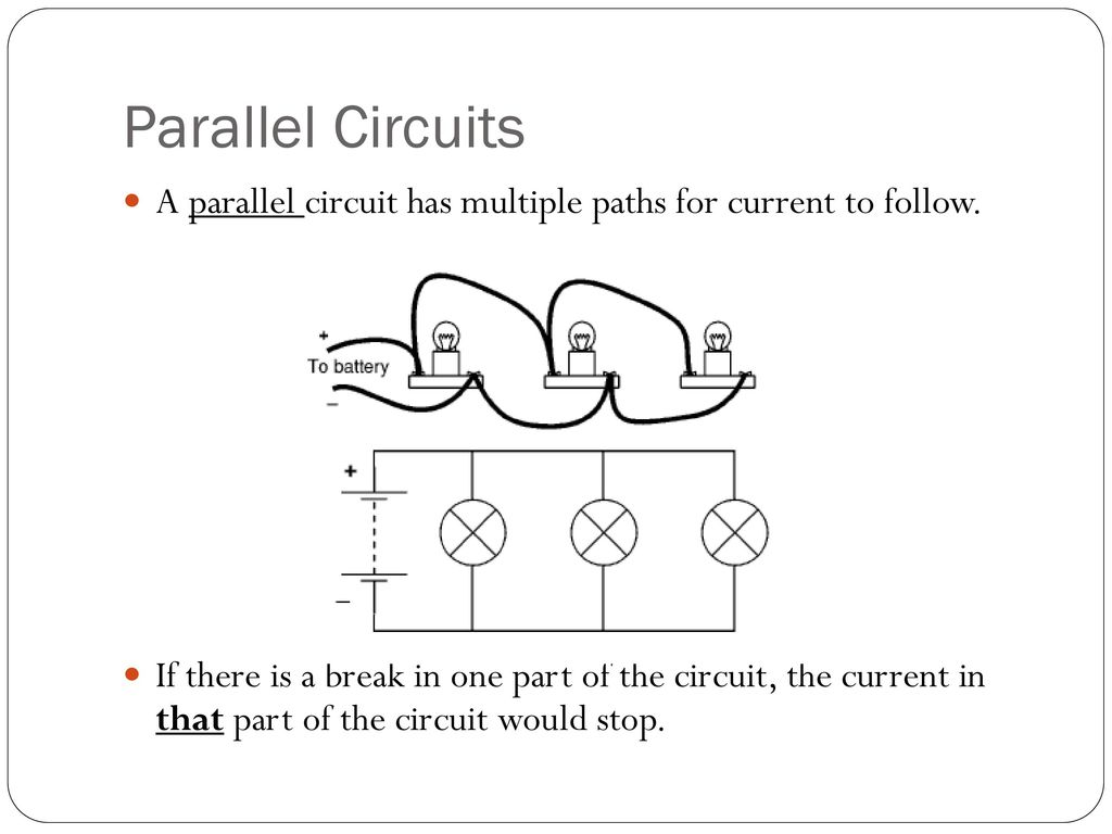 Series And Parallel Circuits Ppt Download Circuit Current A Has Multiple Paths For To Follow