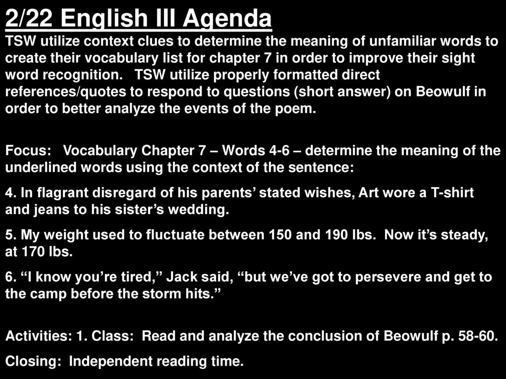 2/21 English III Agenda TSW utilize context clues to