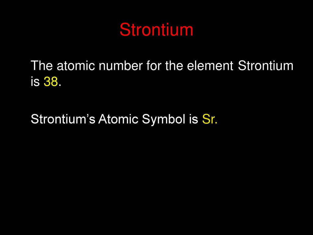 Strontium Ppt Download