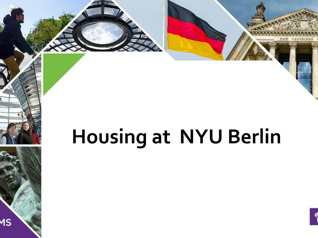 Housing at NYU Berlin  - ppt download