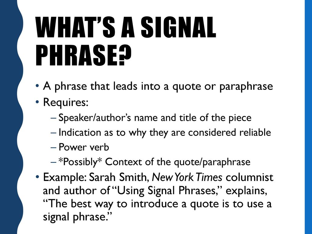 Signal Phrase Introducing Quote Ppt Download Properly Cited Paraphrase With And Citation