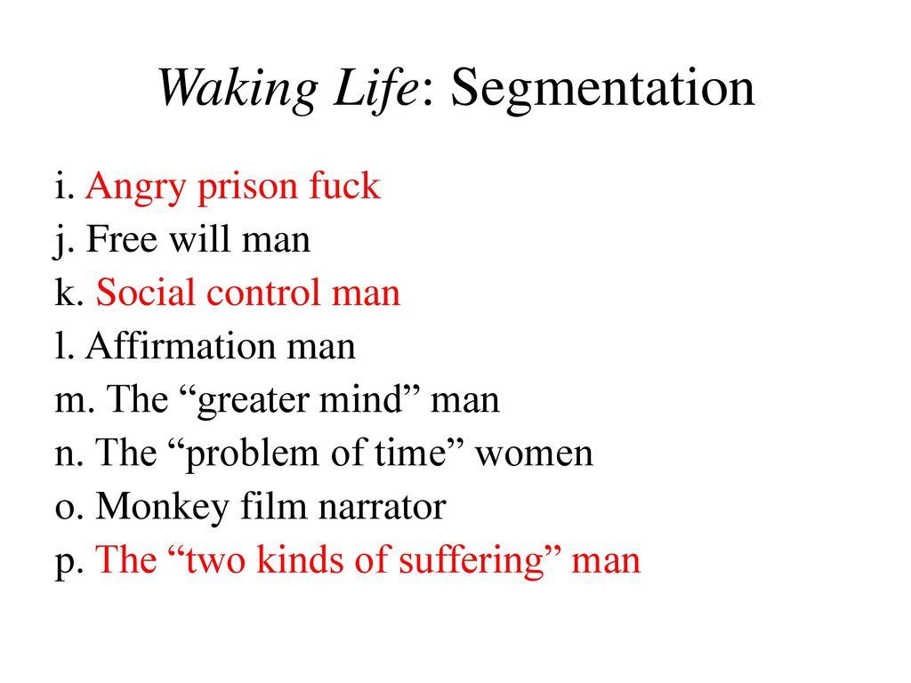 waking life free will