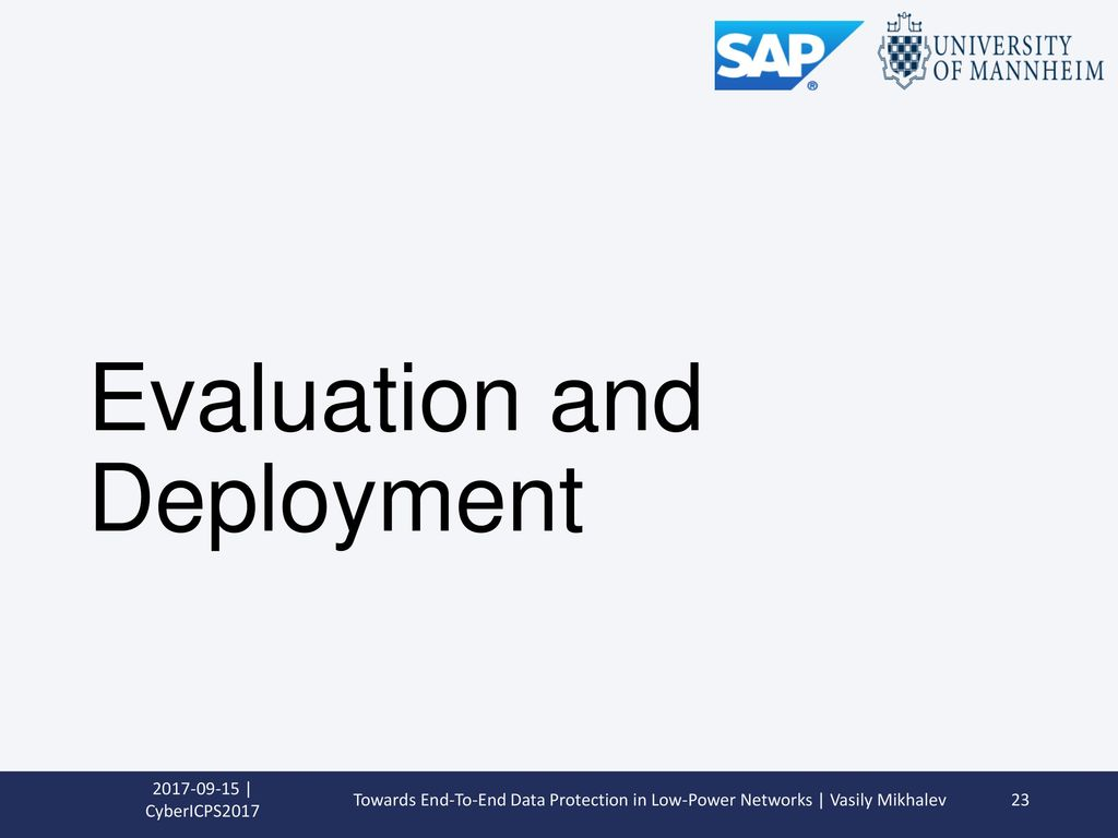 Evaluation and Deployment