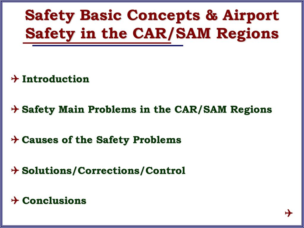 "Q  Q ""Safety Basic Concepts & Airport Safety in the CAR/SAM"