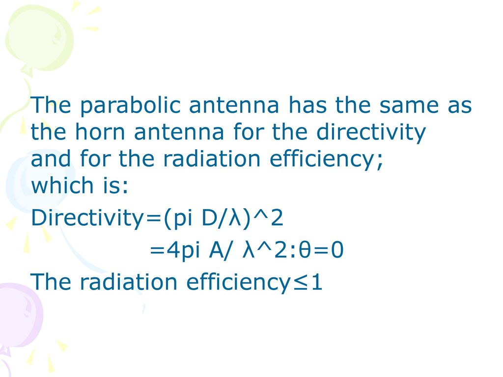 The Parabolic Antenna  - ppt download