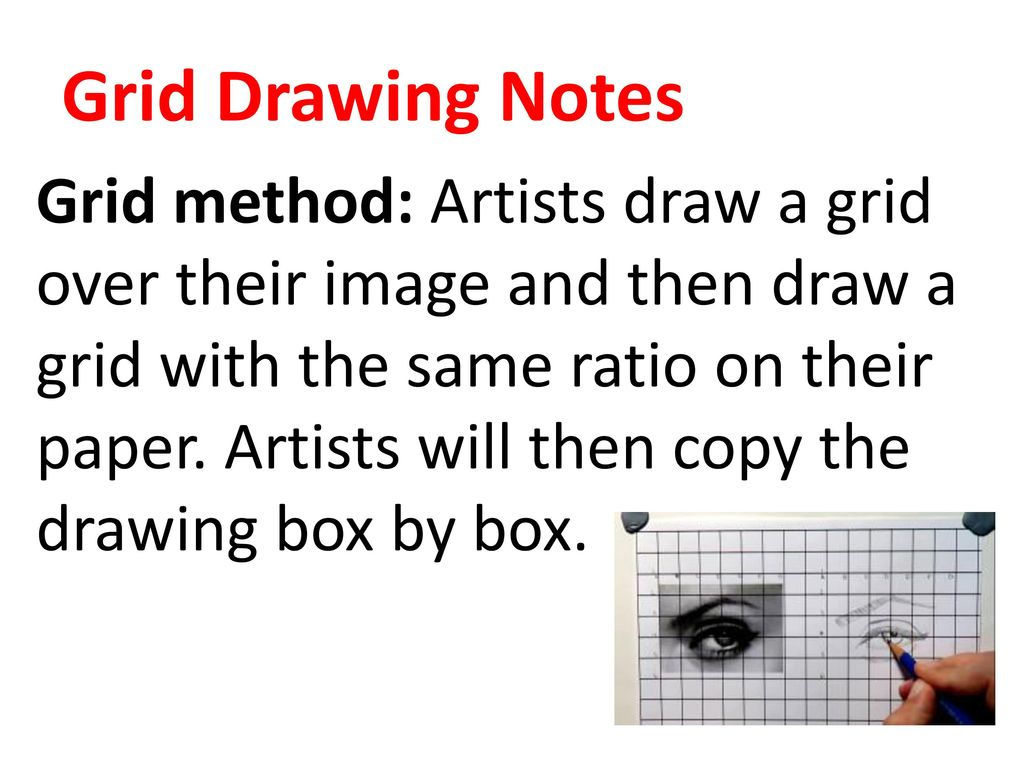Grid Drawing Notes Grid Method Artists Draw A Grid Over Their Image