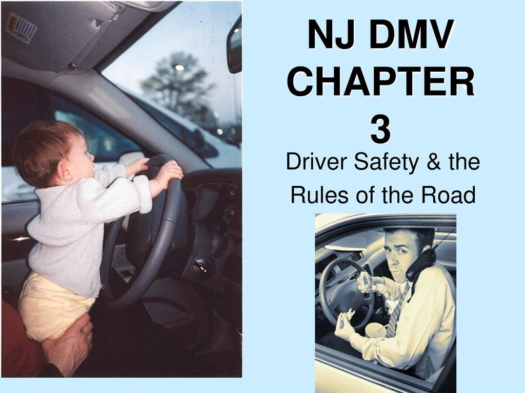 1 NJ DMV CHAPTER 3 Driver Safety The Rules Of Road