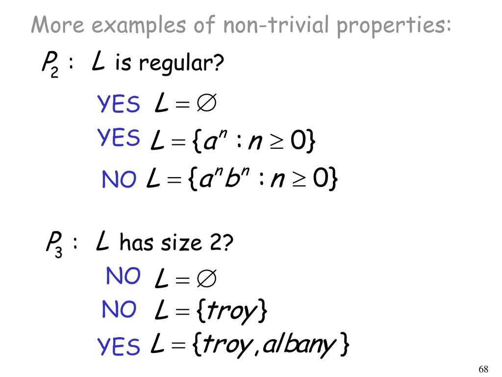 More examples of non-trivial properties: