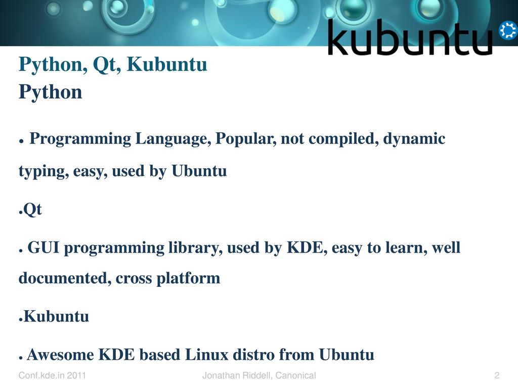 PyKDE Tutorial Jonathan Riddell Ubuntu, KDE, Canonical - ppt