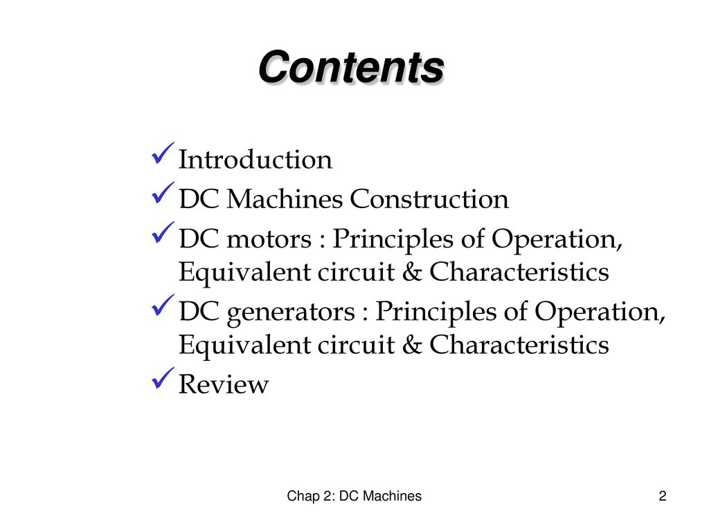 Emt 113 4 Electrical Engineering Technology Ppt Download Dc Motors Principles Of Operation Contents Introduction Machines Construction