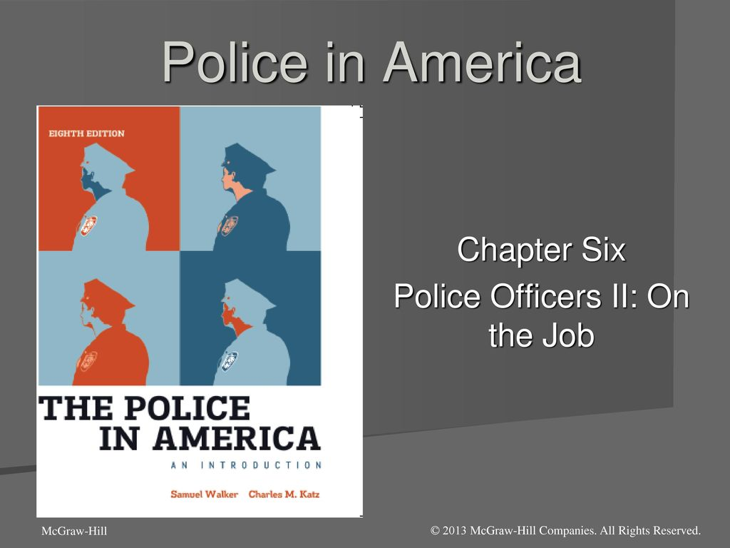 Chapter Six Police Officers II: On the Job - ppt download