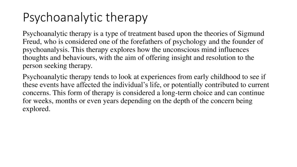 Therapist psychoanalyst what a is Psychoanalysis for