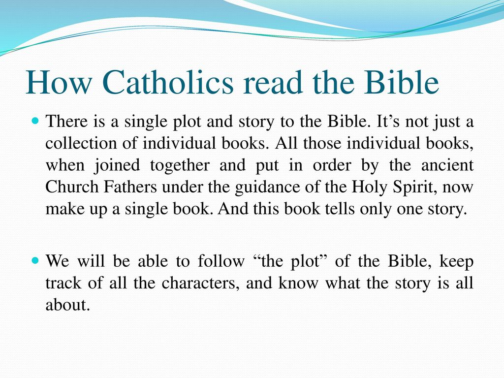 Lesson Objectives To learn how to read the Bible the way the