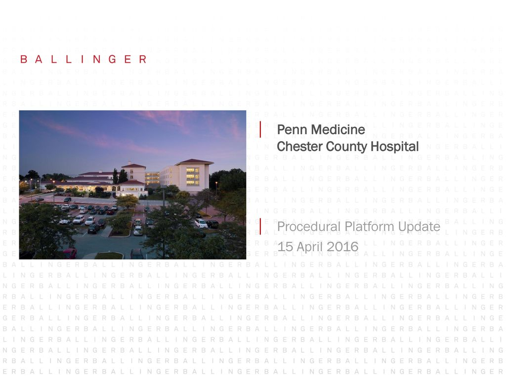 Penn Medicine Chester County Hospital - ppt download