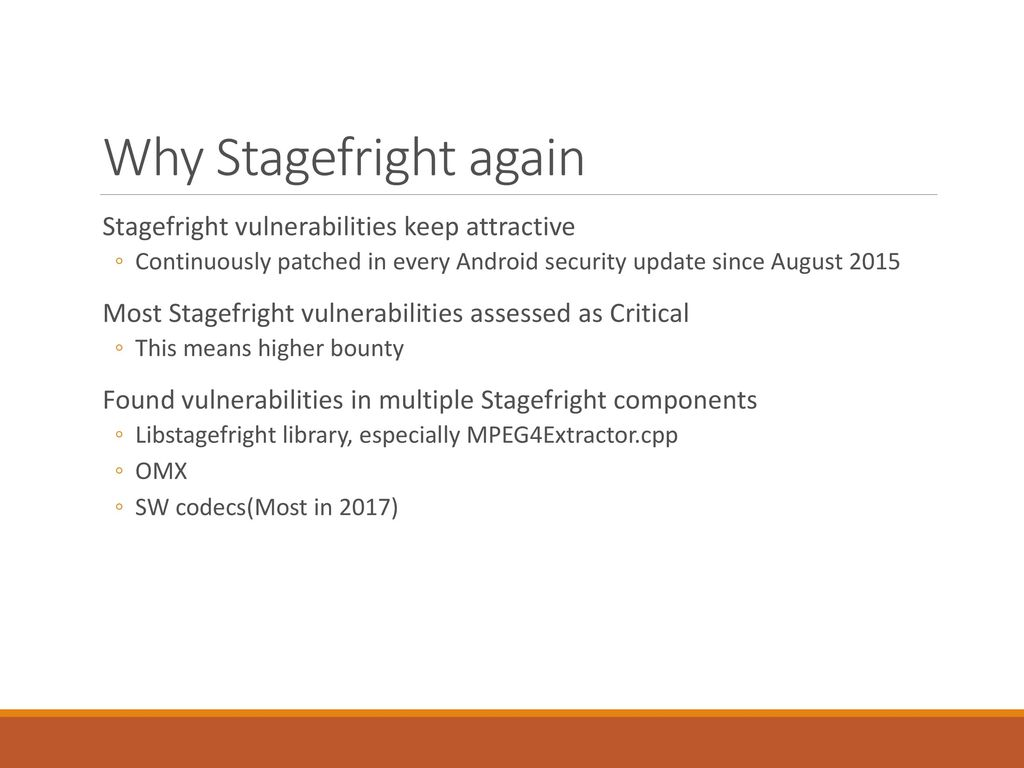 A Whole New Efficient Fuzzing Strategy for Stagefright - ppt download