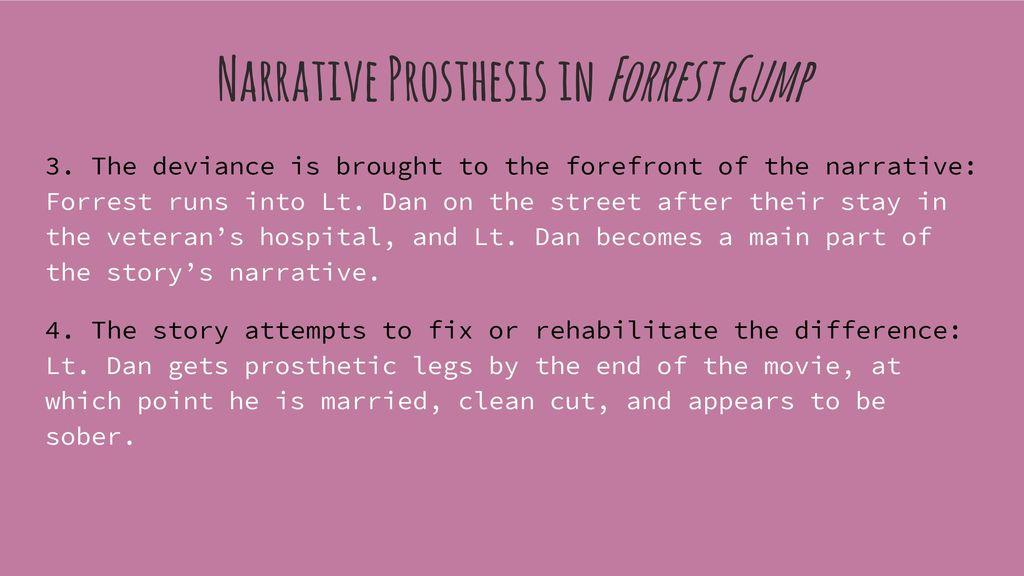 ForRest Gump : Lieutenant Dan And narrative Prosthesis - ppt download