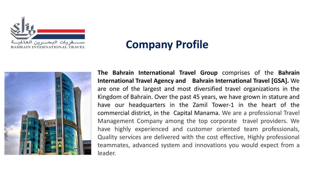 Company Profile The Bahrain International Travel Group
