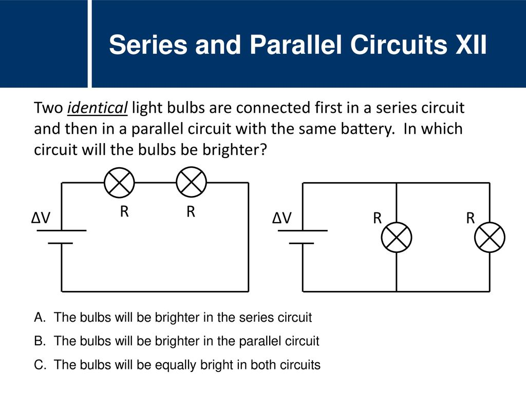 Physics Circuits Current Voltage Resistance Ppt Download Battery Series And Parallel Circuit Xii