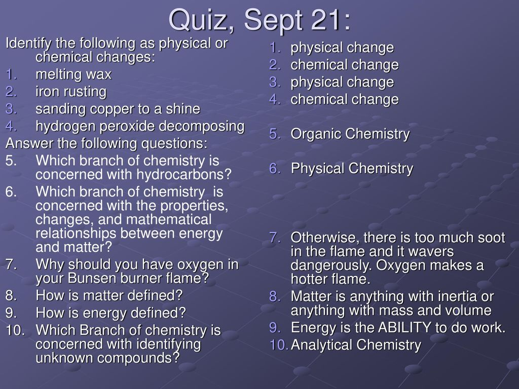Quiz, Sept 21: Identify the following as physical or
