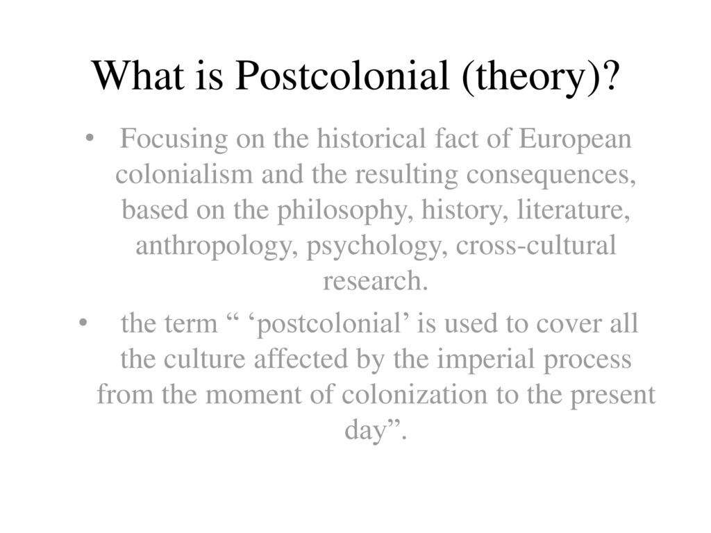 The Postcolonial Theory and Literature - ppt download