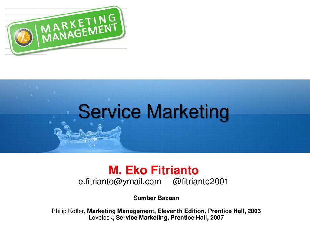 Service marketing m eko fitrianto ppt download service marketing m eko fitrianto ccuart Images
