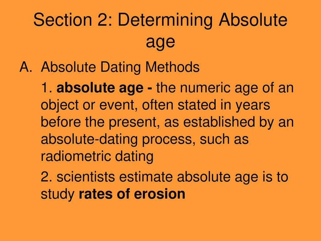 7 what does the process of absolute dating determine