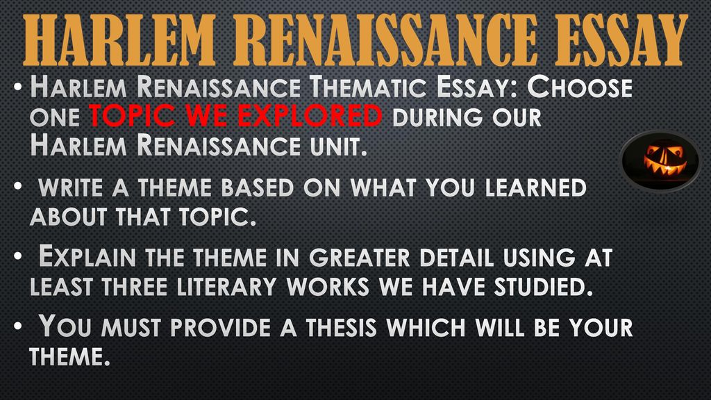 Synthesis Essay Prompt Harlem Renaissance Essay Obesity Essay Thesis also International Business Essays Harlem Renaissance Essay  Ppt Download How To Make A Good Thesis Statement For An Essay
