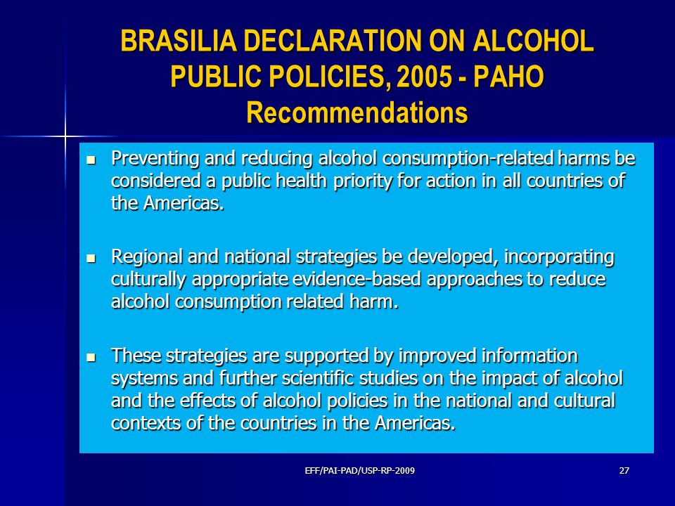 BRASILIA DECLARATION ON ALCOHOL PUBLIC POLICIES, PAHO Recommendations