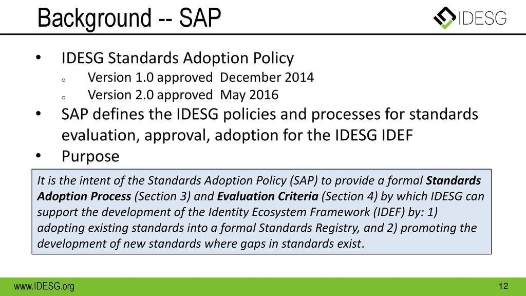 Background -- SAP IDESG Standards Adoption Policy