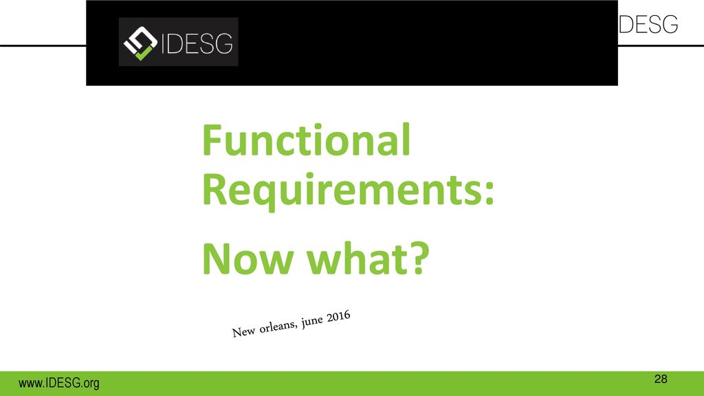 Functional Requirements: Now what