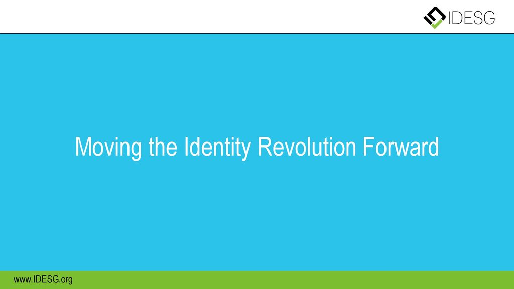 Moving the Identity Revolution Forward
