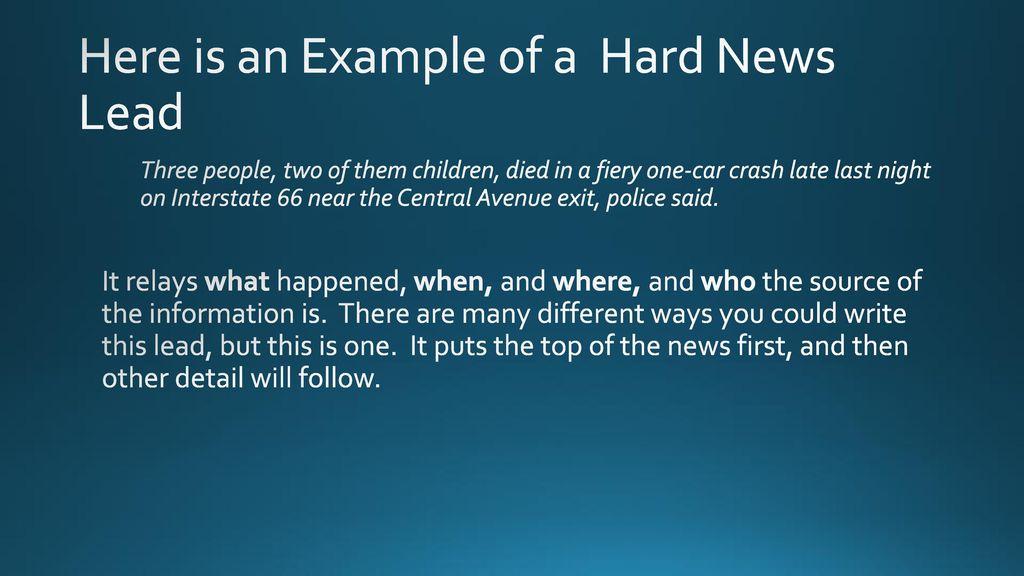 Hard news vs soft news.