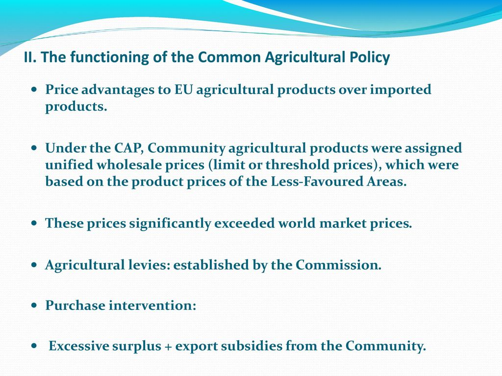 advantages of agricultural policy