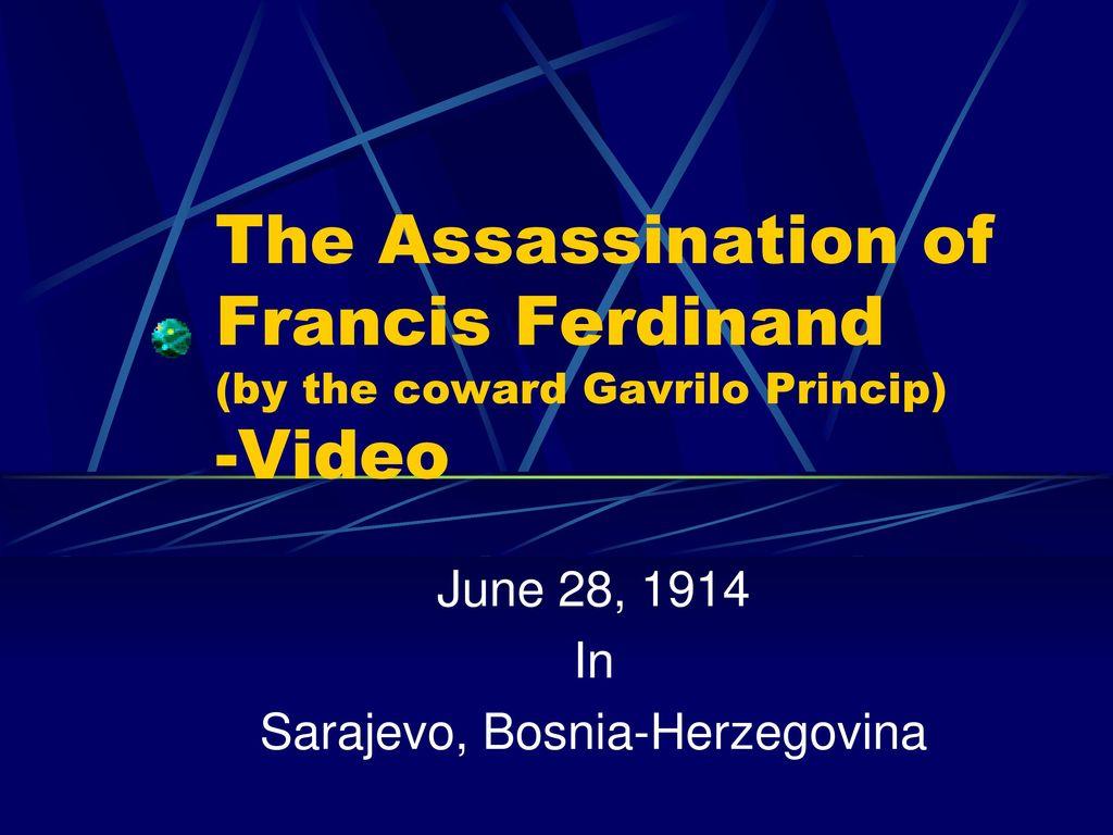 June 28 1914 In Sarajevo Bosnia Herzegovina Ppt Download