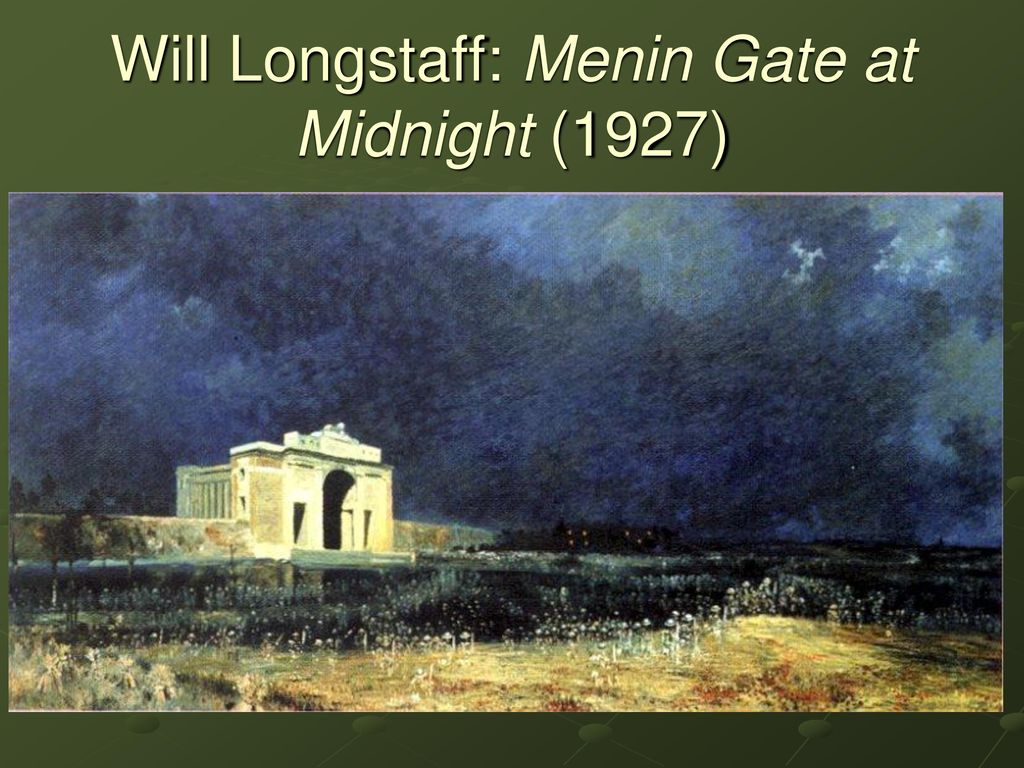 The great war and cultural memory ppt download 9 will longstaff menin gate at midnight 1927 freerunsca Image collections