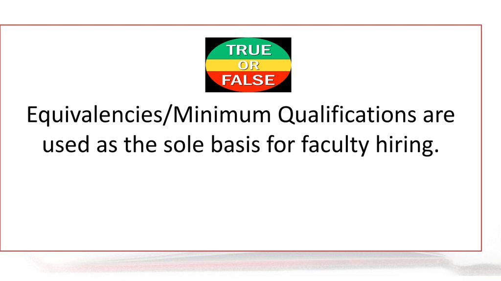 The Basics of Minimum Qualifications…and More! - ppt download