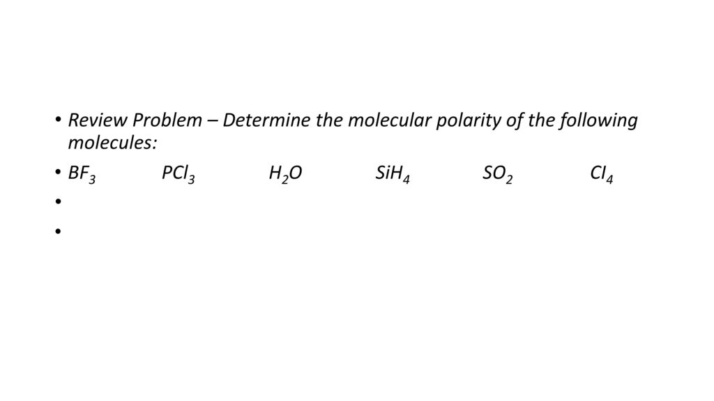 11 1 Notes Polarity And Intermolecular Bonding Review Ppt Download