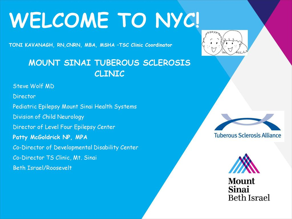 MOUNT SINAI TUBEROUS SCLEROSIS CLINIC - ppt download