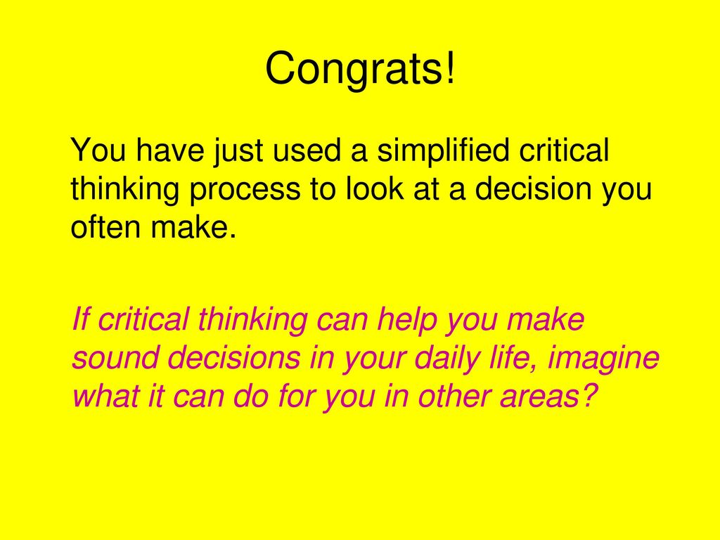 how do you use critical thinking in your daily life