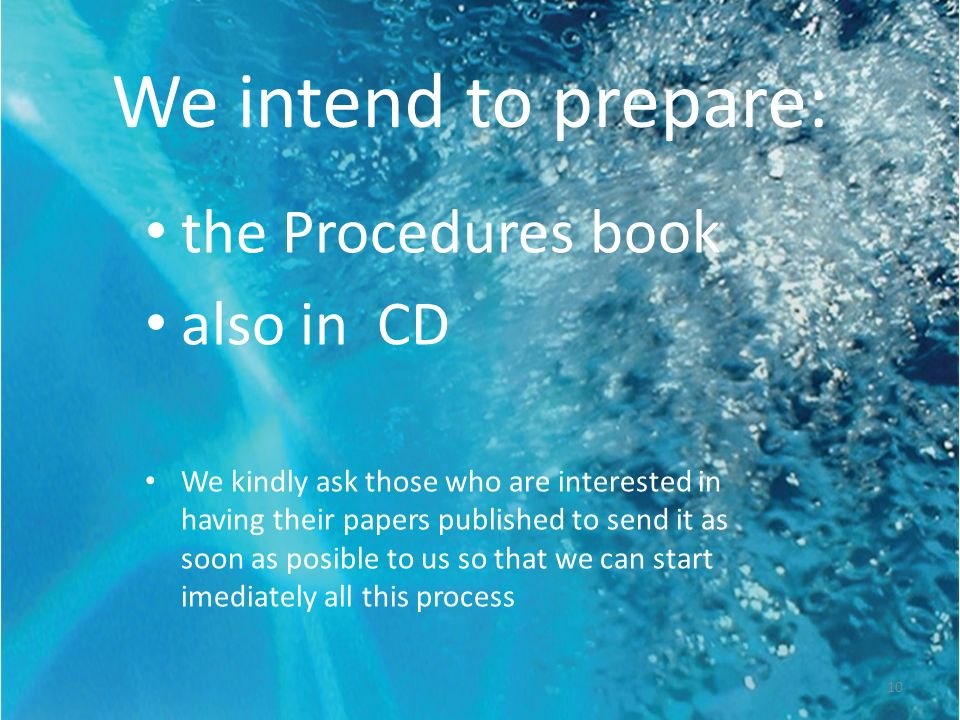 We intend to prepare: the Procedures book also in CD