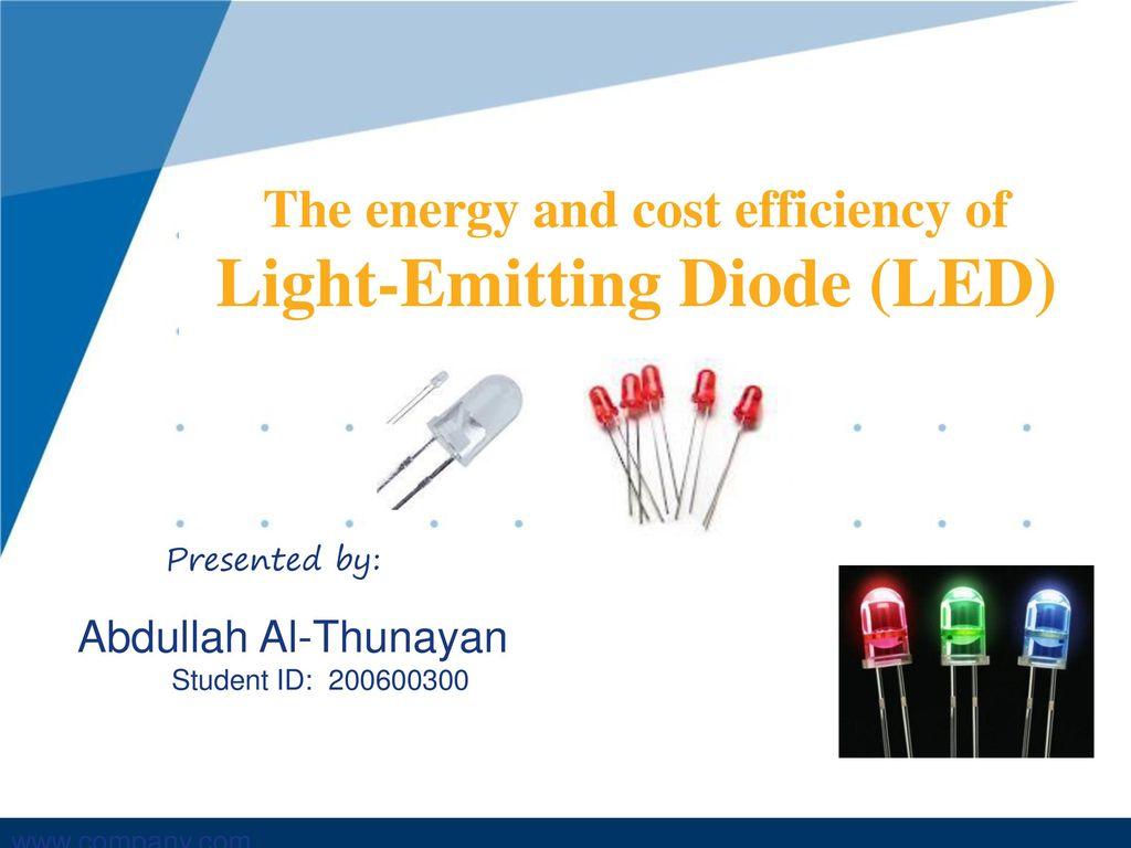 The Energy And Cost Efficiency Of Light Emitting Diode Led Ppt Diodes Circuits
