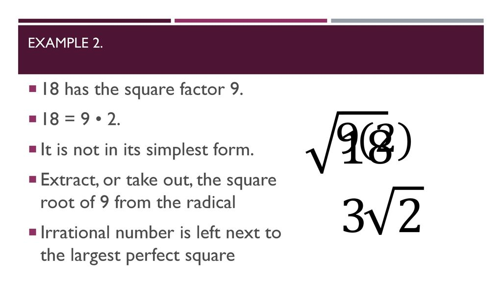 simplest form 9/18  Lesson 13-13 Simplifying Radicals. - ppt download