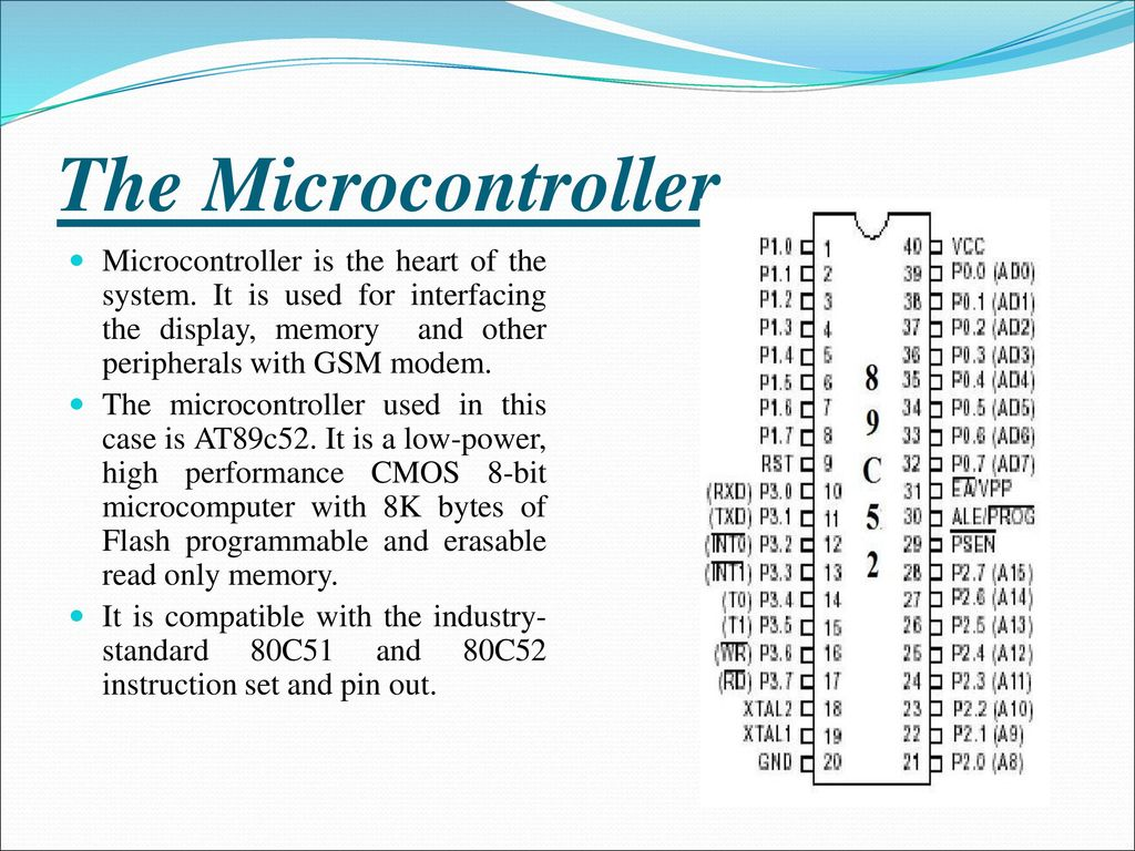 Gsm Based Wireless Electronic Notice Ppt Download Re Connecting Microcontroller To Modem Via Rs232 The Is Heart Of System It Used For Interfacing 9