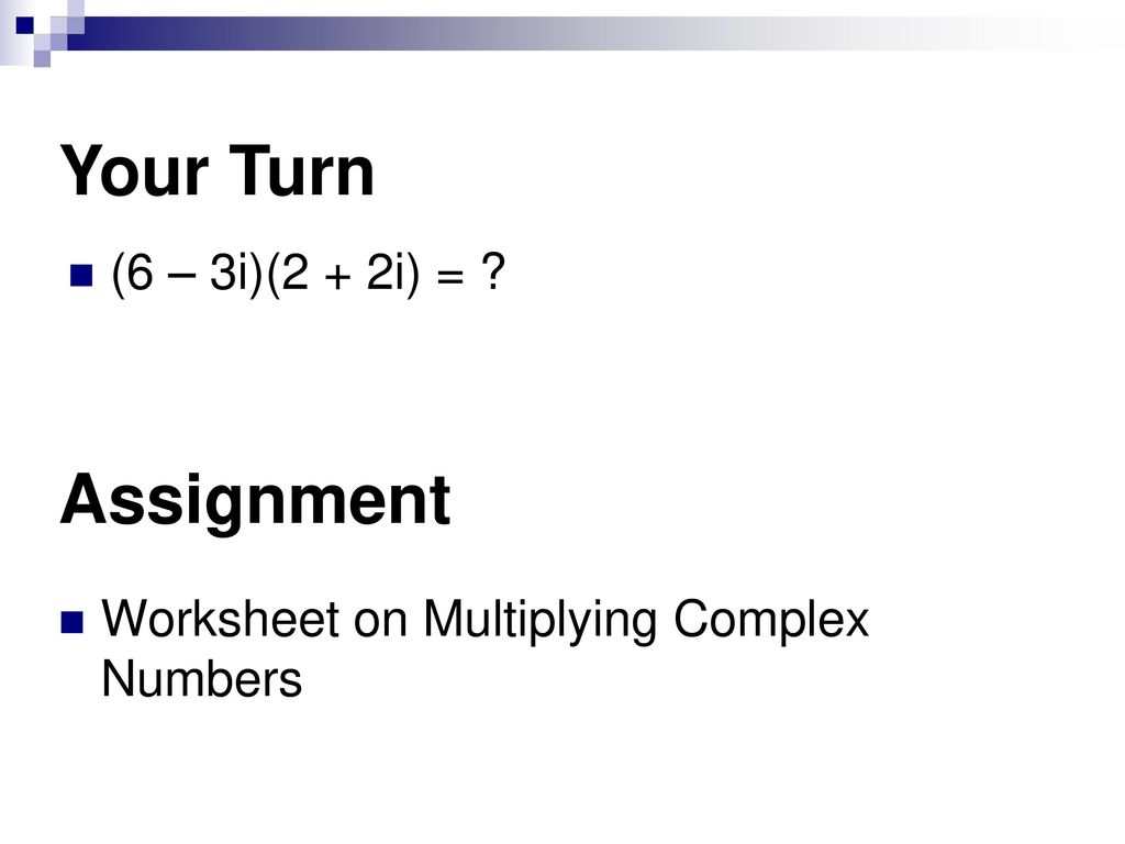Lesson 22-22 Complex Numbers. - ppt download For Multiplying Complex Numbers Worksheet