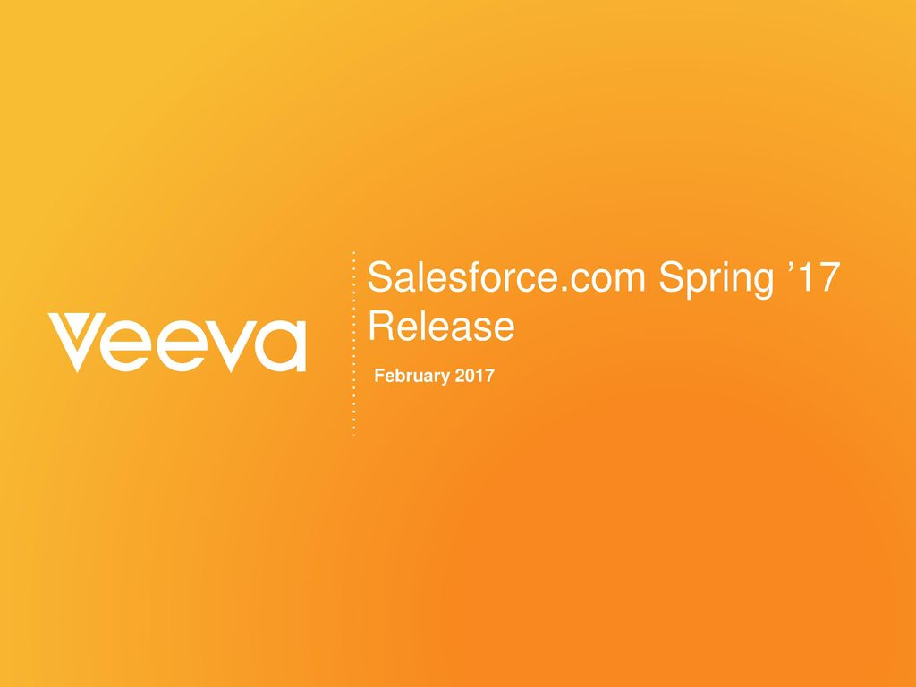 Salesforce com Spring '17 Release - ppt download