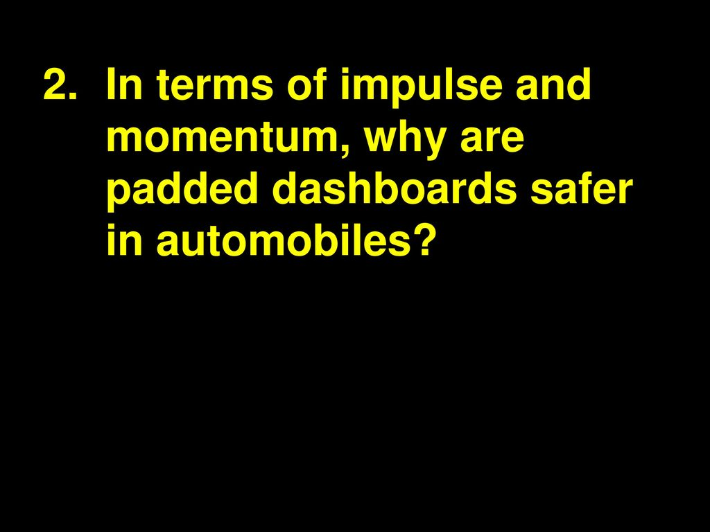 Some Questions About Momentum Ppt Download