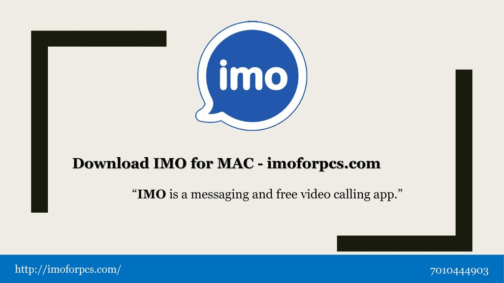 "IMO is a messaging and free video calling app "" - ppt download"