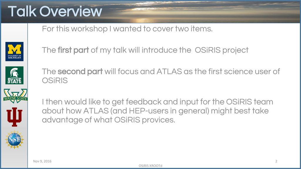 Using Ceph via OSiRIS for ATLAS - ppt download